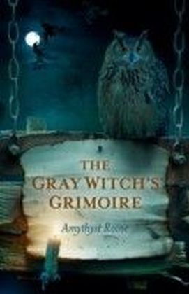Gray Witch's Grimoire
