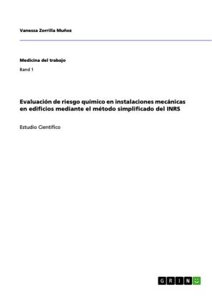 Evaluación de riesgo químico en instalaciones mecánicas en edificios mediante el método simplificado del INRS