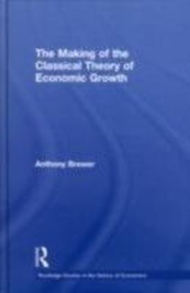 Making of the Classical Theory of Economic Growth