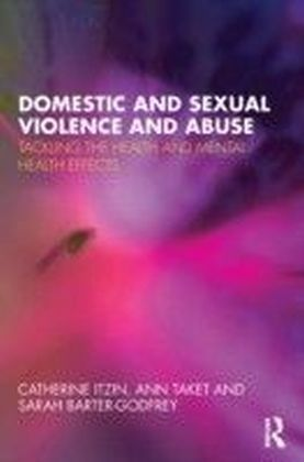 Domestic and Sexual Violence and Abuse