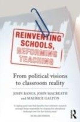 Reinventing Schools, Reforming Teaching