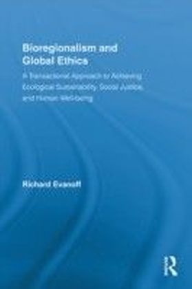 Bioregionalism and Global Ethics