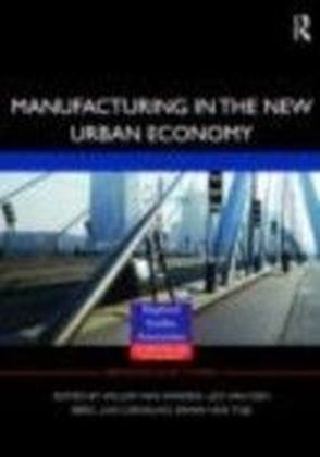 Manufacturing in the New Urban Economy