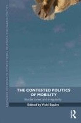 Contested Politics of Mobility