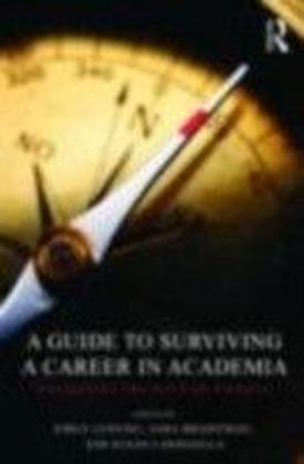 Guide to Surviving a Career in Academia