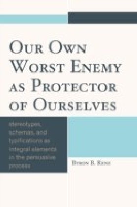 Our Own Worst Enemy as Protector of Ourselves