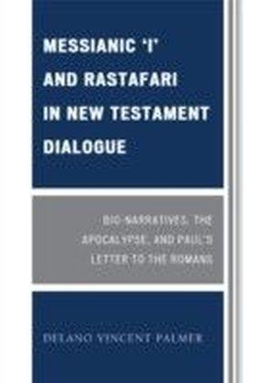 Messianic 'I' and Rastafari in New Testament Dialogue