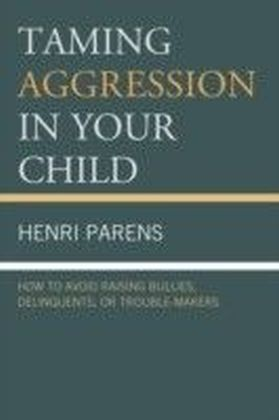 Taming Aggression in Your Child