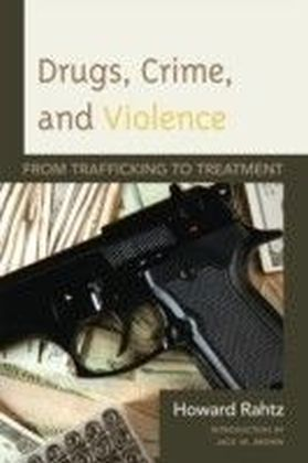 Drugs, Crime and Violence