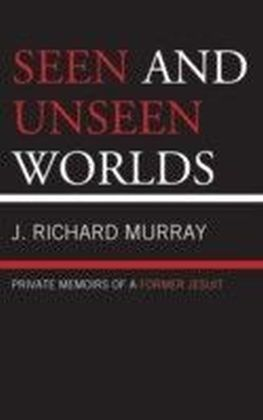 Seen and Unseen Worlds