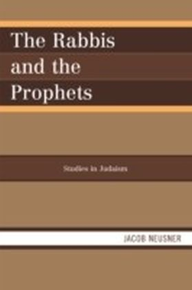 Rabbis and the Prophets