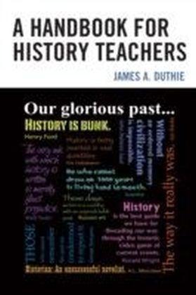 Handbook for History Teachers