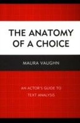 Anatomy of a Choice