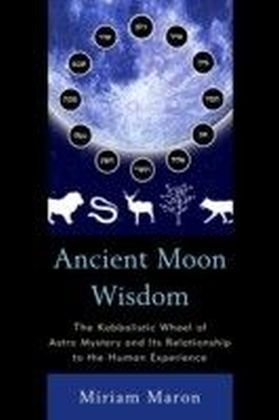 Ancient Moon Wisdom