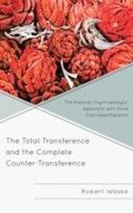 Total Transference and the Complete Counter-Transference