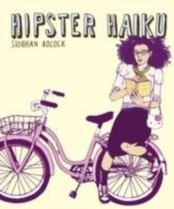Hipster Haiku
