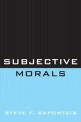 Subjective Morals