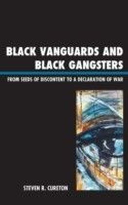 Black Vanguards and Black Gangsters