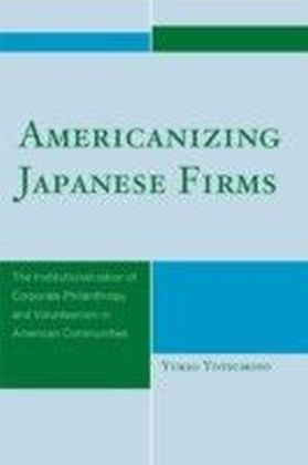 Americanizing Japanese Firms
