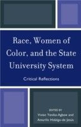 Race, Women of Color, and the State University System