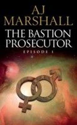 Bastion Prosecutor Episode 1