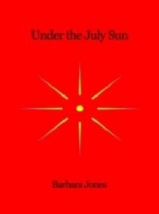 Under The July Sun
