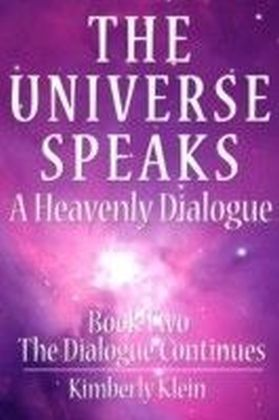 Universe Speaks a Heavenly Dialogue, Book Two