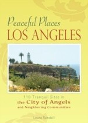 Peaceful Places: Los Angeles