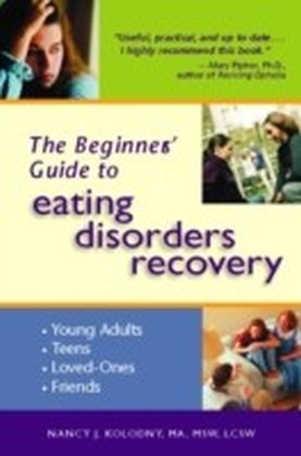 Beginner's Guide to Eating Disorders Recovery