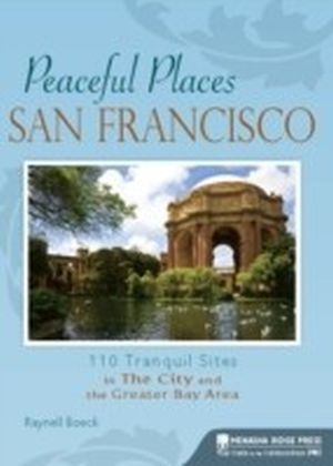 Peaceful Places: San Francisco