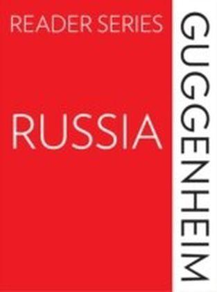 Guggenheim Reader Series: Russia