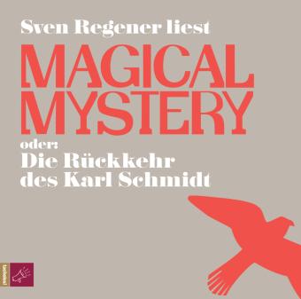 Magical Mystery oder Die Rückkehr des Karl Schmidt, 8 Audio-CDs