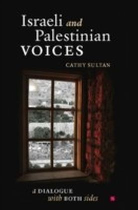 Israeli and Palestinian Voices