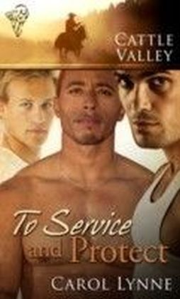 Cattle Valley - To Service and Protect
