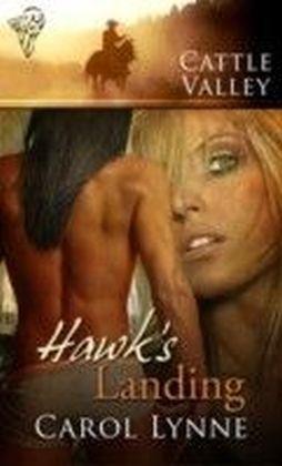 Cattle Valley - Hawk's Landing