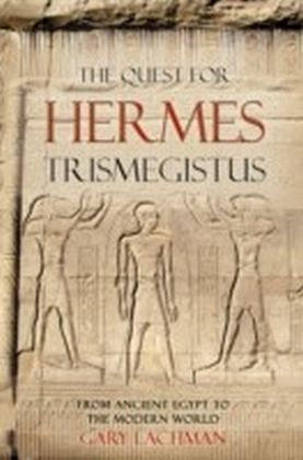 Quest For Hermes Trismegistus