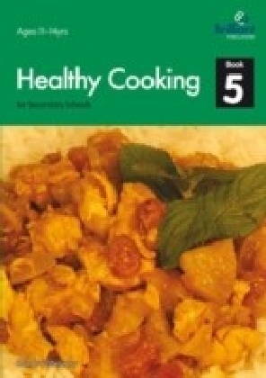 Healthy Cooking for Secondary Schools
