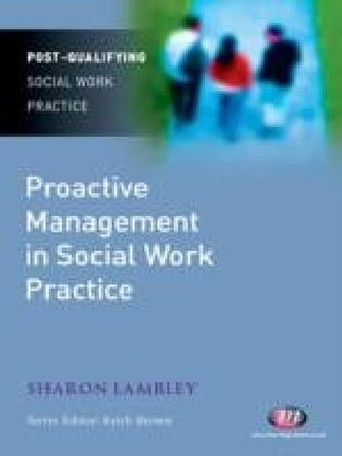Proactive Management in Social Work Practice