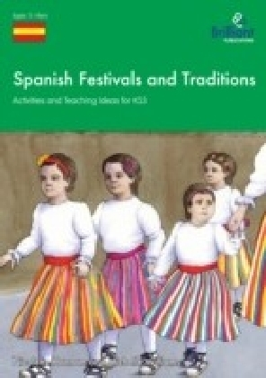 Spanish Festivals and Traditions for KS3