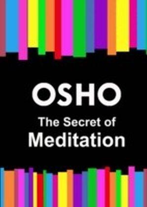 Secret of Meditation