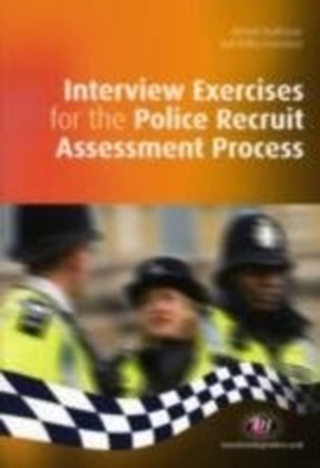 Interview Exercises for the Police Recruit Assessment Process