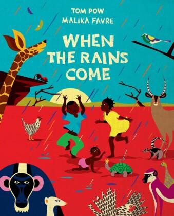 When the Rains Come