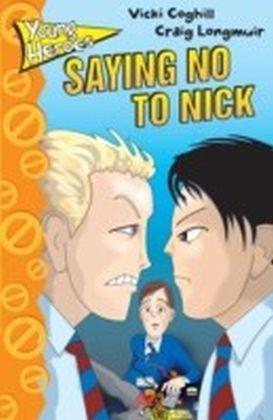 Saying No to Nick