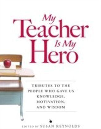 My Teacher is My Hero