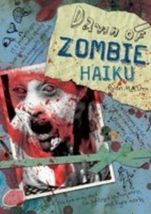 Dawn of Zombie Haiku