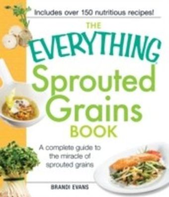 Everything Sprouted Grains Book