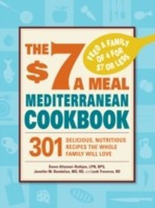 $7 a Meal Mediterranean Cookbook