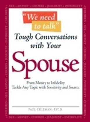 We Need to Talk Tough Conversations With Your Spouse