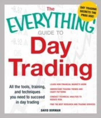 Everything Guide to Day Trading