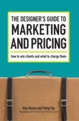 Designer's Guide To Marketing And Pricing